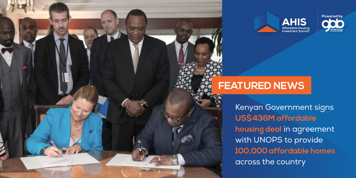 100,000 Affordable Housing Units in 100,000 Affordable Housing Units in Kenya by 2021 – Sh1 BN funded by UNOPS Agency